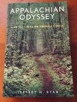 Appalachian Odyssey: A 28-Year Hike on America's Trail, by Jeffrey H. Ryan